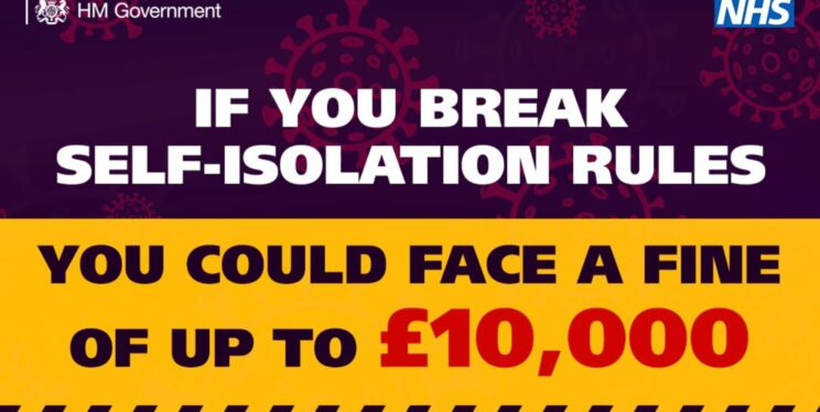 Graphic warning of £10k fine for breaking COVID isolation rules